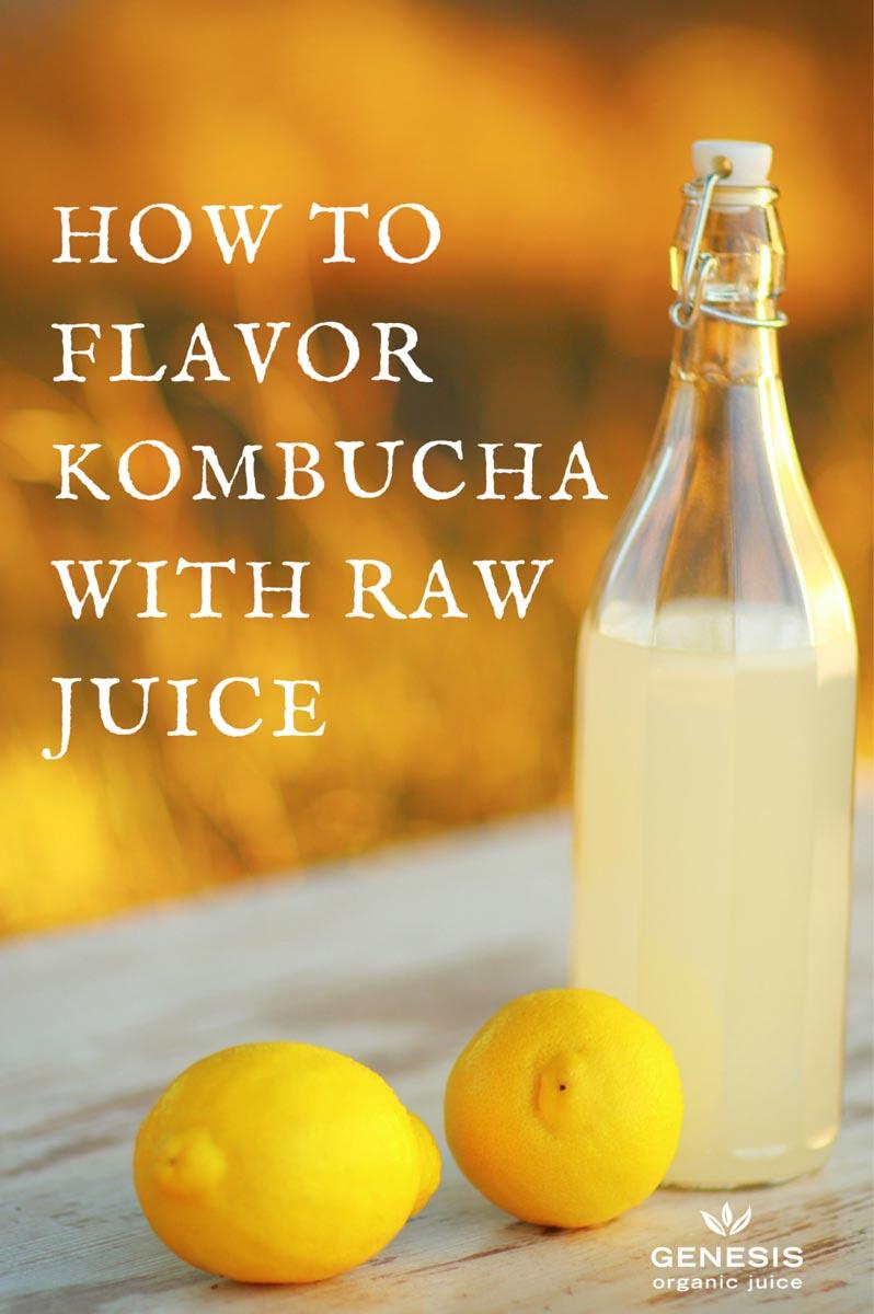 How to flavor kombucha with raw juice